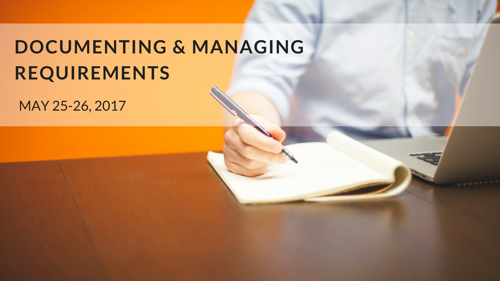 Documenting And Managing Requirements