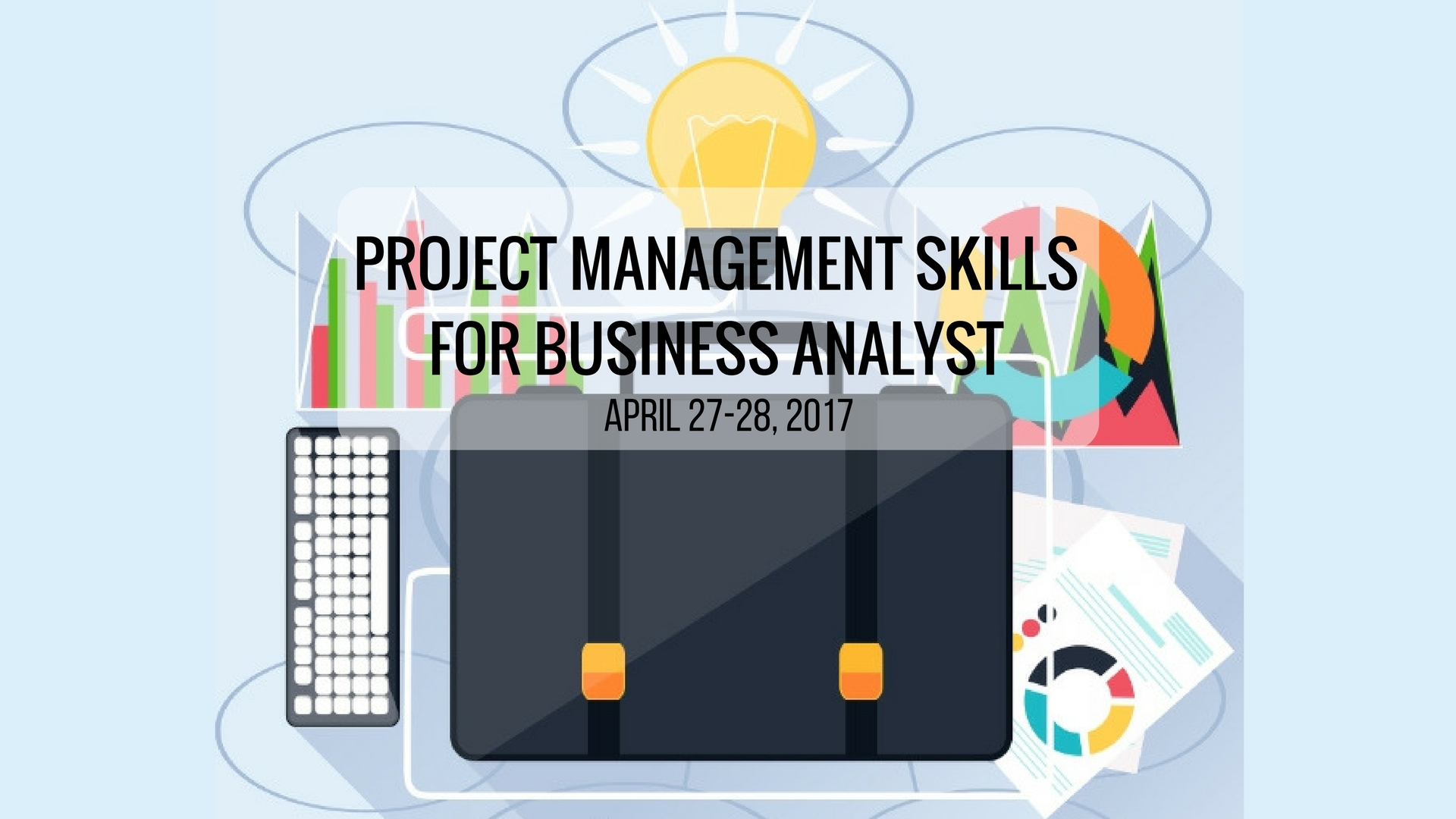 Project Management Skills For Business Analyst
