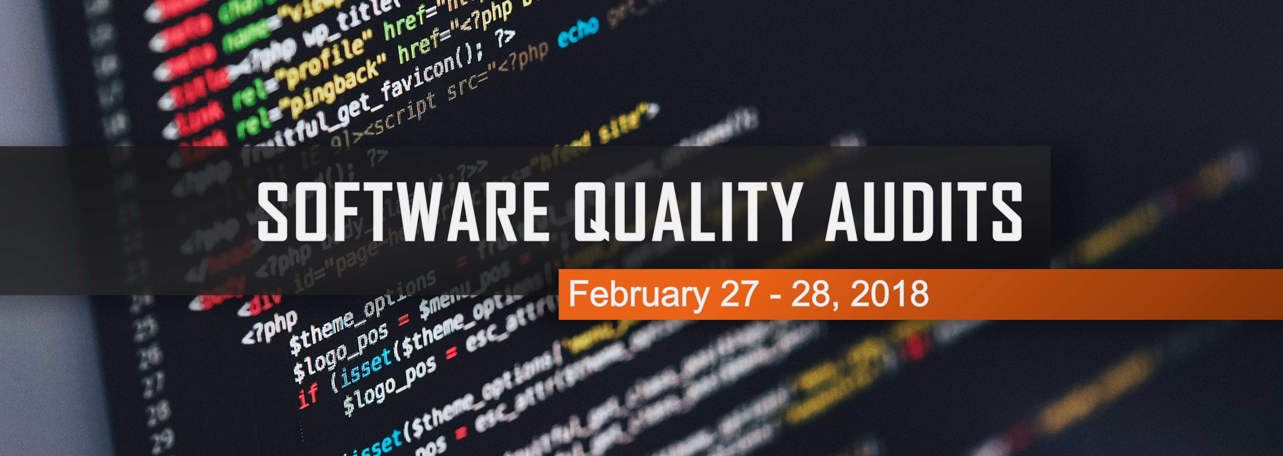 Software Quality Audits on February 27-28, 2018