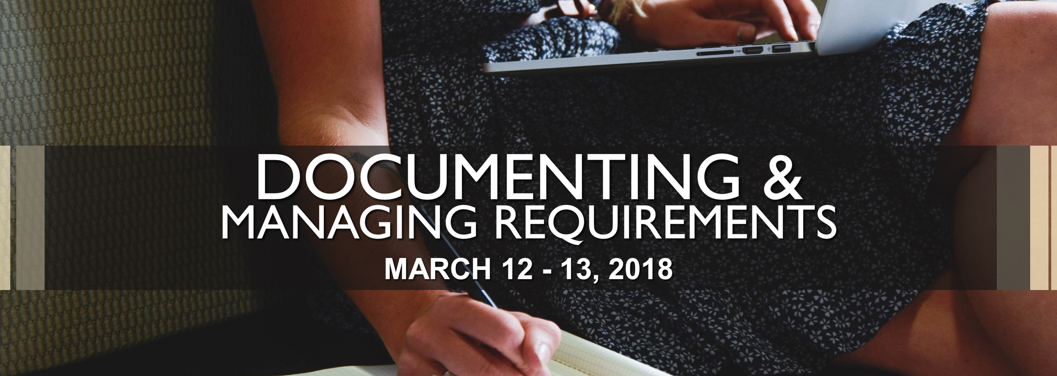 Documenting & Managing Requirements on March 12-13, 2018