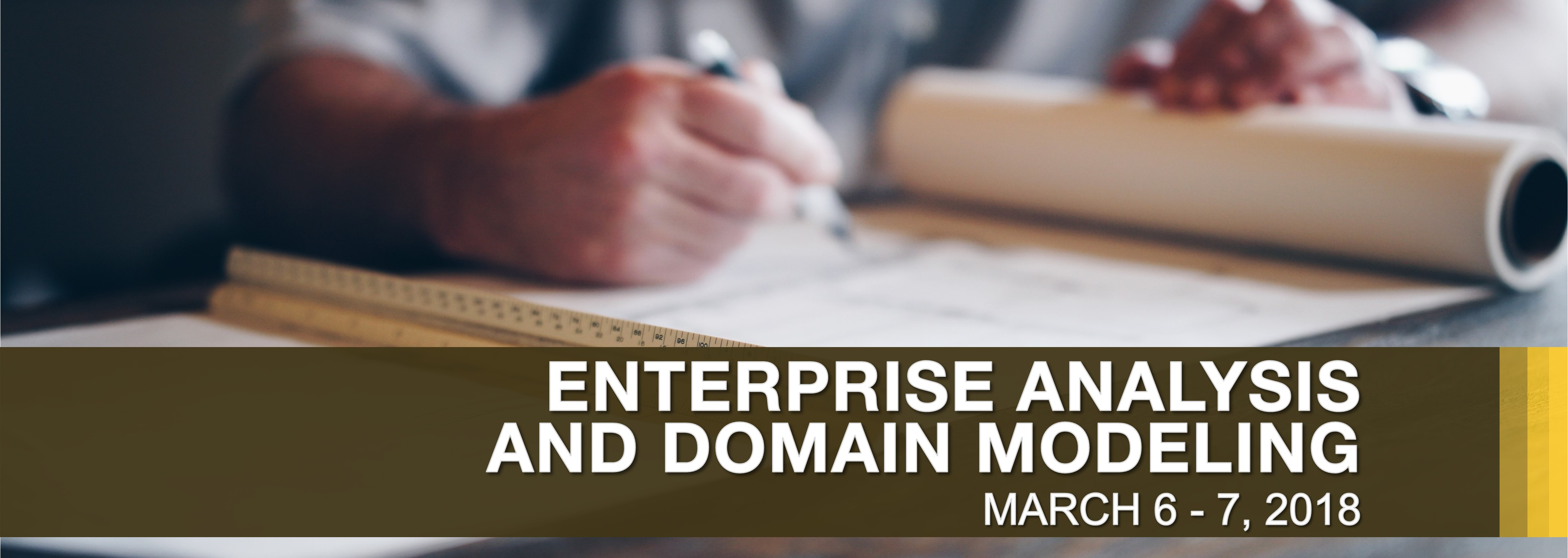 Enterprise Analysis and Domain Modeling on March 6-7, 2018