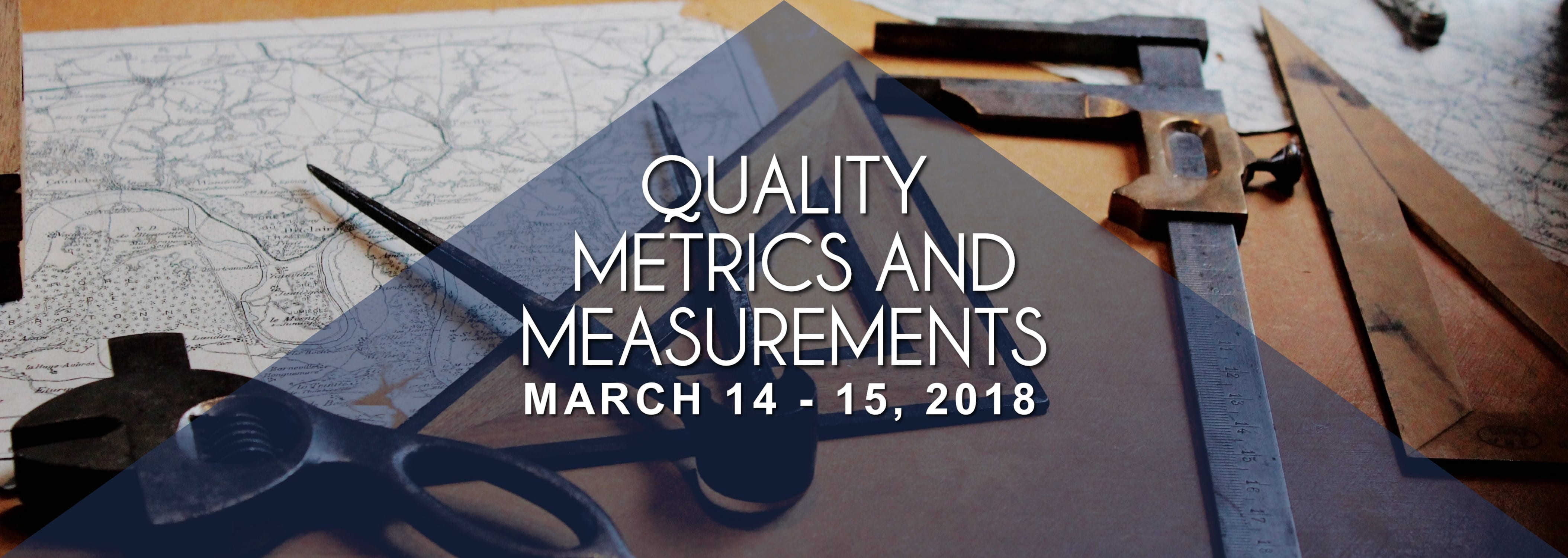 Quality Metrics and Measurements on March 14 -15, 2018