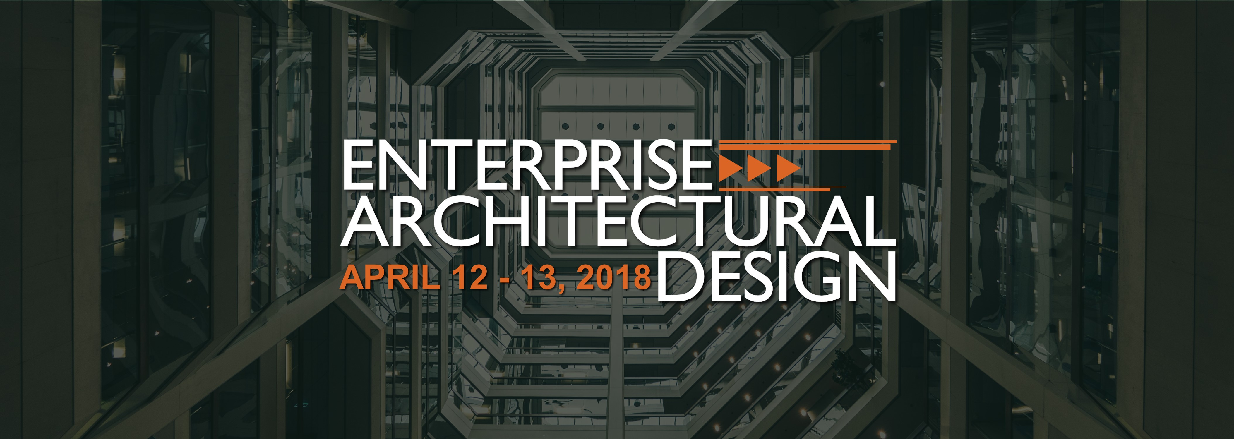 Enterprise Architectural Design on April 12 - 13, 2018