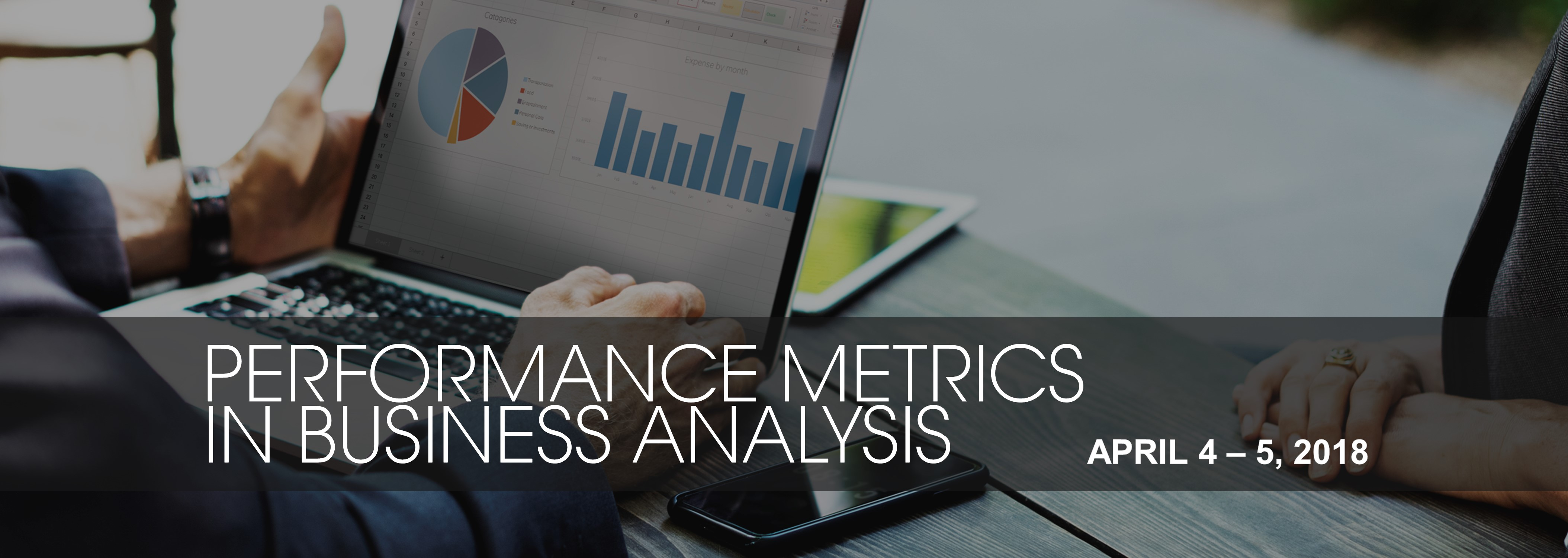 Performance Metrics in Business Analysis on April 4 - 5, 2018